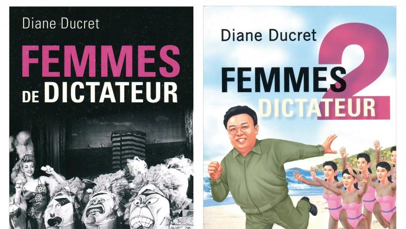 femmes de dictateur diane ducret