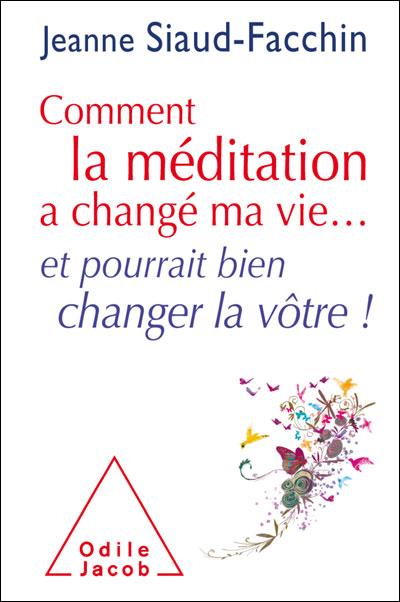 jeanne-Siaud-Facchin-comment-la-méditation-a-changé-ma-vie