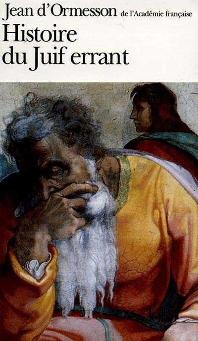Jean-d'ormesson-juif-errant-première-decouerture