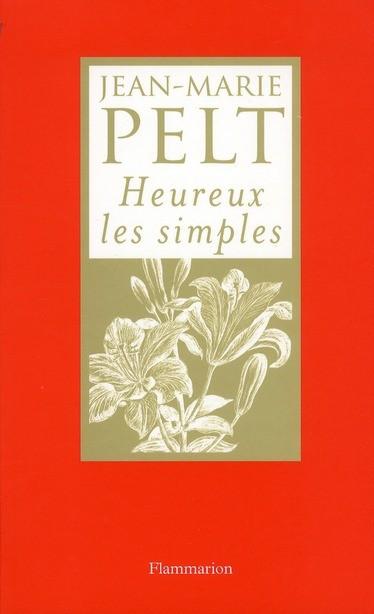 Jean-marie-Pelt-Heureux-les-simples
