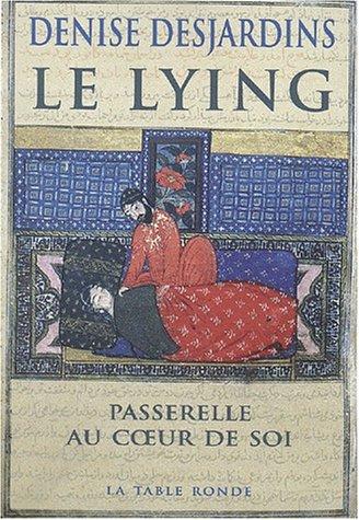 denise-desajrdins-lying