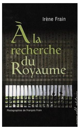 A-la-recherche-du-royaune-Irène-frain