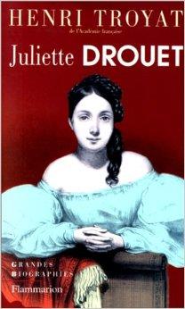 juliette drouet troyat