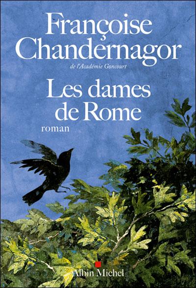 Françoise-Chandernagor-Les-dames-de-Rome