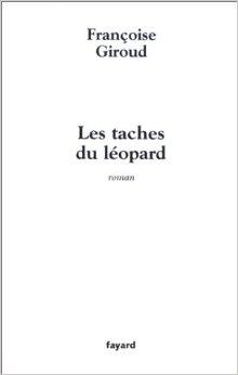 les-taches-du-léopard-françoise-Giroud