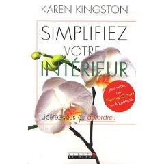 Simplifiez votre intérieur Karen Kingston