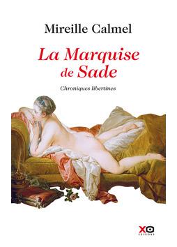 la-marquise-de-Sade-de-Mireille-calmel