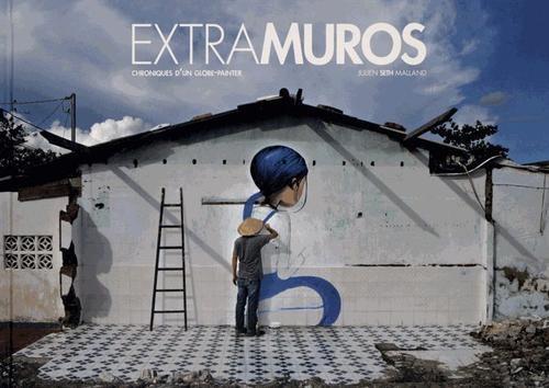 Couverture album Chroniques d'un globe-painter Extramuros